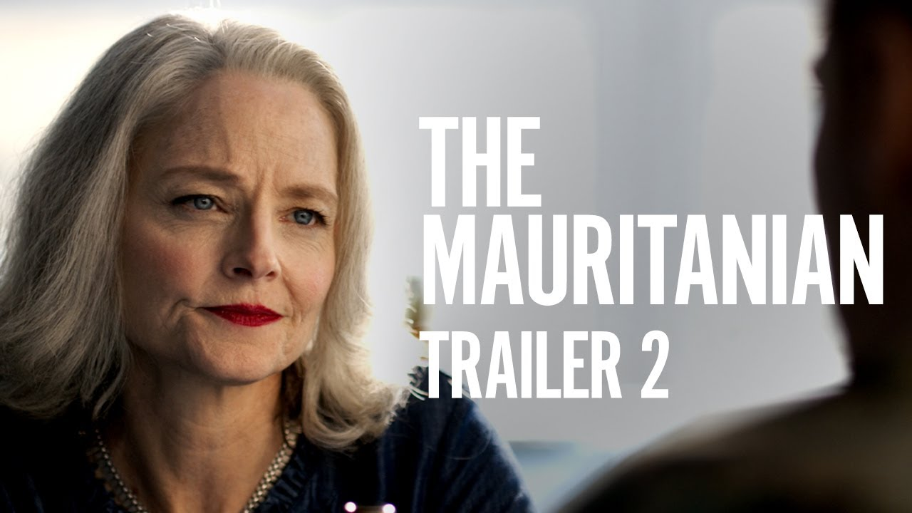The Mauritanian | Trailer 2 [HD] | Now Playing In Theaters, On Demand Everywhere March 2
