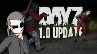 DayZ 1.0 What's Changed.  The Hard Facts