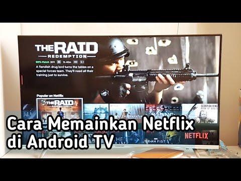 Cara Memainkan Netflix Di Android Tv