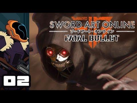 Let's Try Sword Art Online: Fatal Bullet - PS4 Gameplay Part 2 - Mini Me