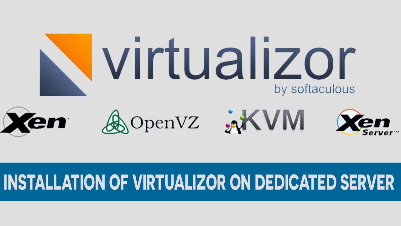 How to Install Virtulizor on Dedicated Server Centos 7 Ubuntu Redhat Scientific Linux
