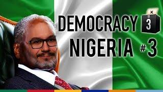 Nigeria #3 - Democracy 3 Africa