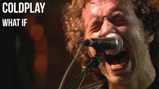 Baixar Coldplay - What If | sub Español + lyrics