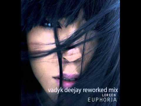 Loreen - Euphoria (Vadyk Deejay Reworked mix )