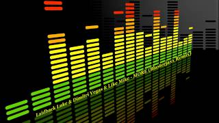 Laidback Luke & Dimitri Vegas & Like Mike - More (Blasterjaxx Remix) (Free DL)