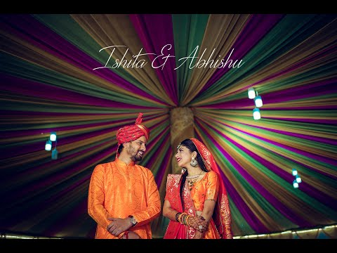 Ishita & Abhishu Wedding Film | Kameraworks
