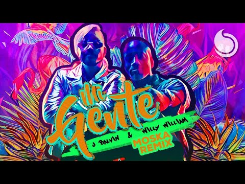 J Balvin & Willy William - Mi Gente (Moska Remix)