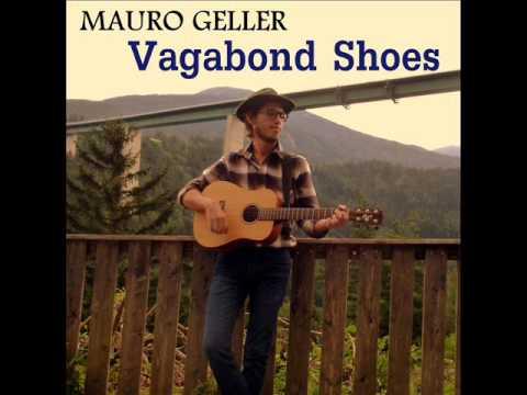 Vagabond Shoes (Album) - by Mauro Geller