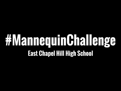 East Chapel Hill High School #MannequinChallenge