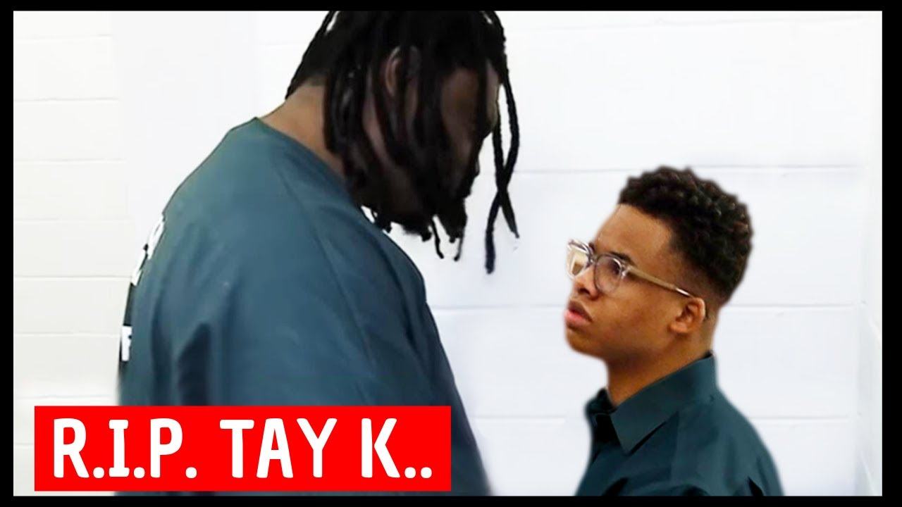 The Reason Tay-K Wont Survive Being Locked Up
