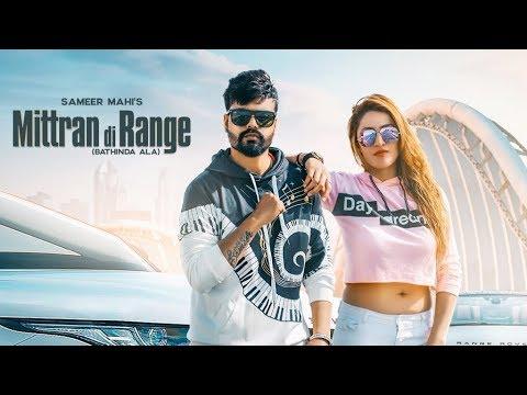 mittran-di-range-(full-hd-video)-|-sameer-mahi-|-nisha-bano-|-latest-punjabi-songs-2019