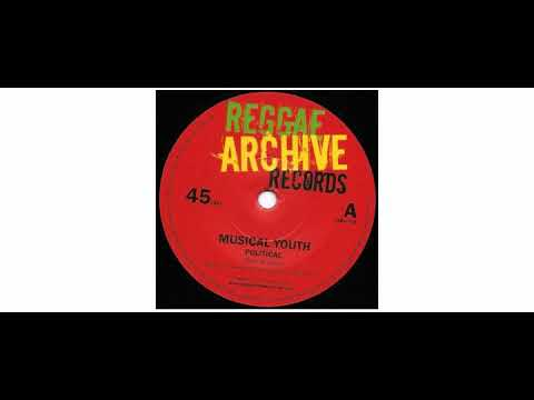 Musical Youth - Political / Generals - 7