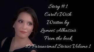 Story #1 Carol's Wish