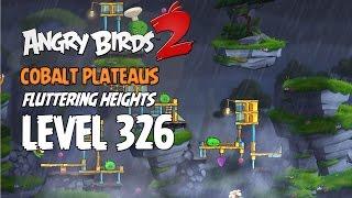 Angry Birds 2 Boss Fight 40! Chef Level 326 Walkthrough