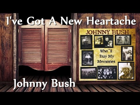 Johnny Bush - I've Got A New Heartache