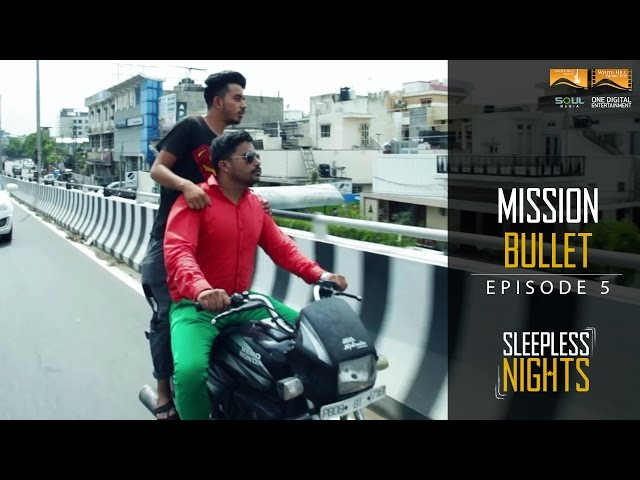 Sleepless Nights | S01 | EP05 - Mission Bullet | Punjabi Web Series | White Hill Production