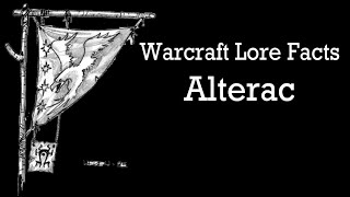 Warcraft Lore Facts - Alterac