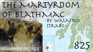 The Martyrdom of Blathmac (825) // Frankish Primary Source
