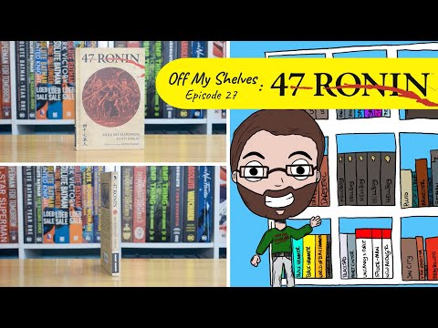 Download Off My Shelves - Episode 27: 47 Ronin by Mike Richardson and Stan Sakai