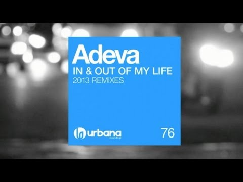 Adeva - In & Out Of My Life (David Penn Remix) Urbana Recordings
