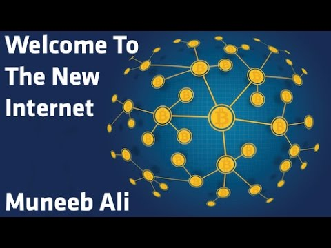 """Welcome To The New Internet"" - Muneeb Ali"