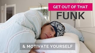 Entrepreneur Motivation - How To Get Yourself Out Of A Funk And Motivated To Take Action