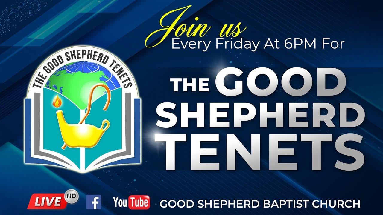 Episode 39 - The Power of Faith Part 2 | The Good Shepherd Tenets