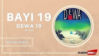 [2.79 MB] Dewa 19 - Bayi 19 | Official Audio