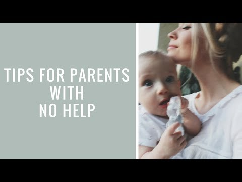 PARENTING: Tips For Parents with No Help, How to Survive on Your Own