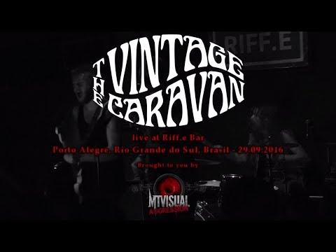 THE VINTAGE CARAVAN - Live at Riff.e Bar - Porto Alegre [2016] [FULL SET]