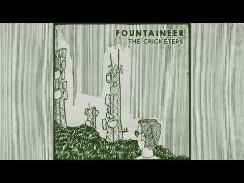 Fountaineer - The Cricketers (Official Audio)