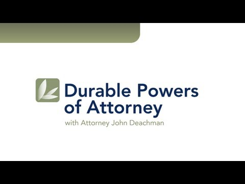 VIDEO: Legacy Trust & Wills - Durable Powers of Attorney