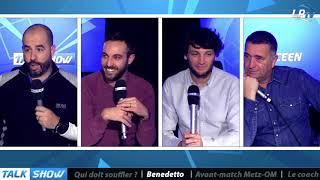 VIDEO: Talk Show : faut-il prendre un risque avec Benedetto ?