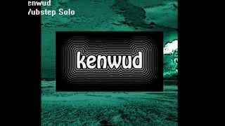 kenwud - Wubstep Solo