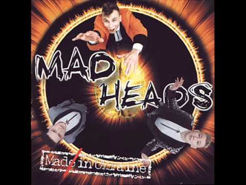 Кліп Mad Heads - Treat Me Bad