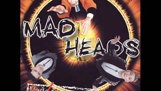 Watch Mad Heads Treat Me Bad video