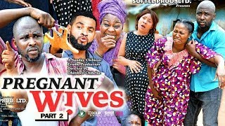 Pregnant Wives 5&6 Preview - 2019 New Movie ll 2019 Latest Nigerian Nollywood Movie