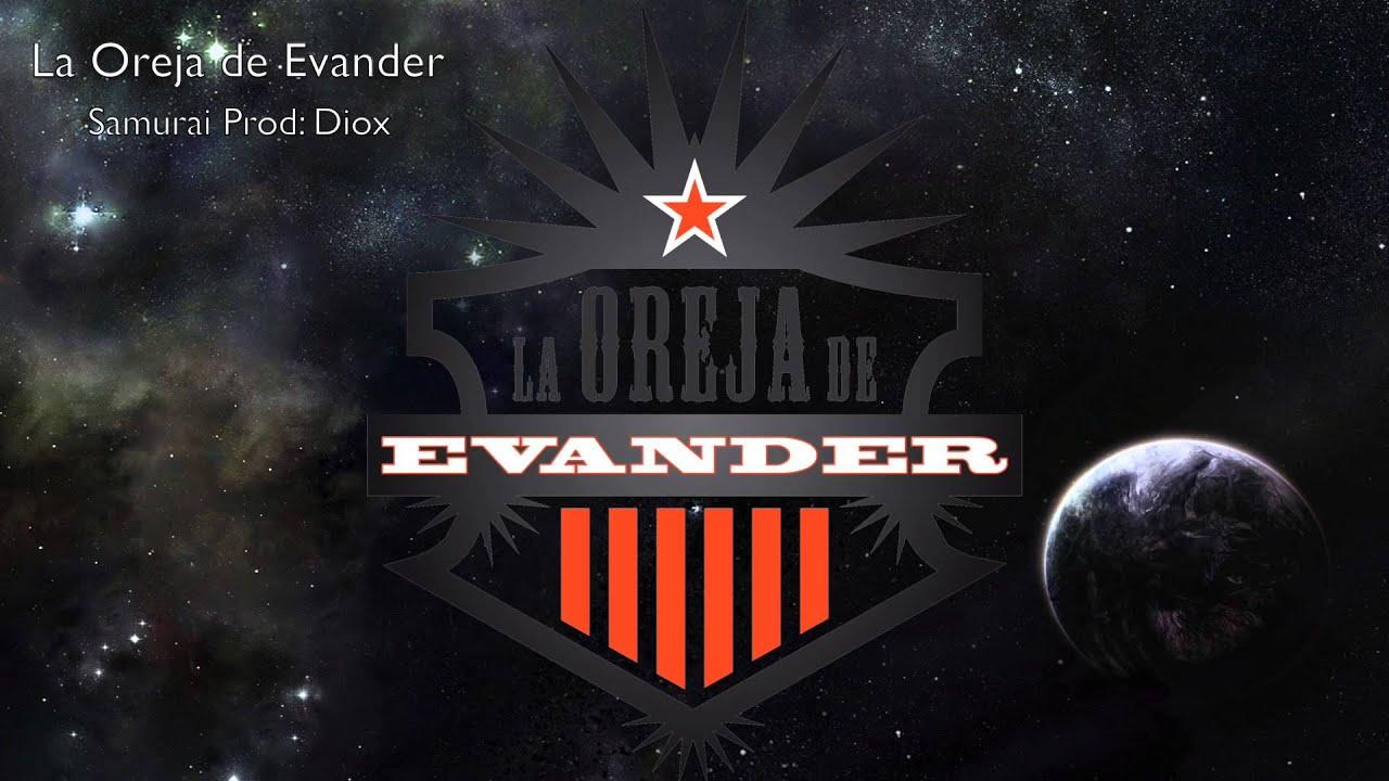 La Oreja de Evander —Samurai [Producido por Diox]