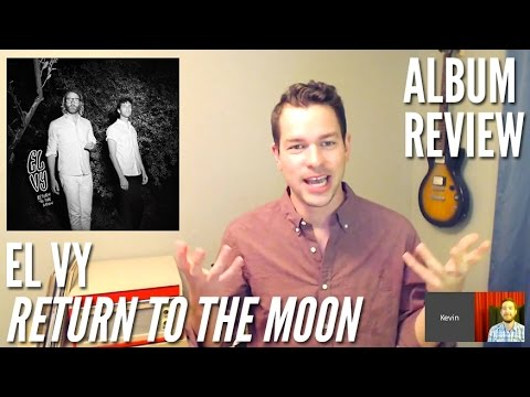 EL VY's 'Return to the Moon' Mixes Happiness and Misery -- Album Review