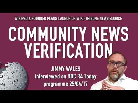 JIMMY WALES LAUNCHES WIKI-TRIBUNE