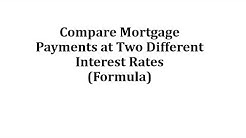 Compare Mortgage Payments at Two Different Interest Rates (Formula)