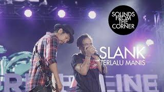 Slank - Terlalu Manis | Sounds From The Corner Live #21