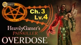 Painkiller Overdose Gameplay Walkthrough (PC) Chapter 3-Level 4:Loony Park