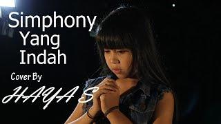 Simphony Yang Indah - Bob Tutupoly Cover by HAYA S