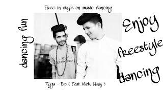 Tyga - Dip Feat. Nicki Minaj ( Dance By - Abhinav Singh , Sam Roy )