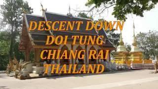 Descent Down Doi Tung, Chiang Rai Thailand