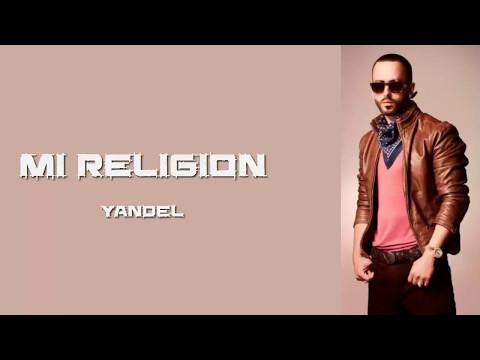 Yandel - Mi Religion (Lyric video)