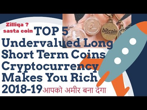 TOP5 Undervalued  Long Short Term Coins Cryptocurrency Makes You Rich 2018 🚀