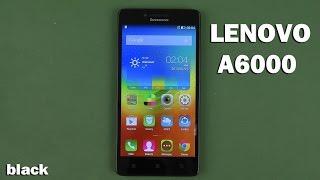 Распаковка Lenovo A6000 Black