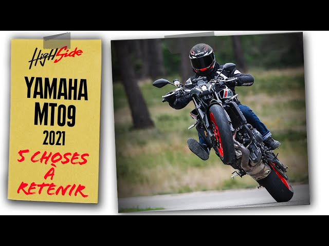 Yamaha MT-09 2021 : 5 choses à retenir